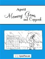 April Memory Gems & Copywork