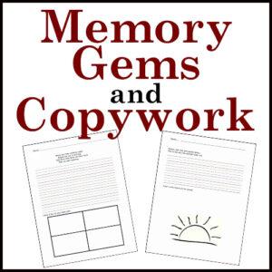 Memory Gems and Copywork