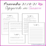 Proverbs 31:10-31 Copywork in Cursive